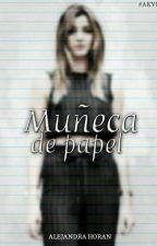 Muñeca De Papel (Elounor) -Terminada- by AlejandraHoranR