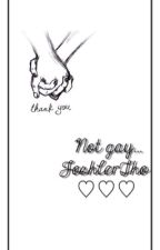 Not gay. Joshler [Not Finished] by JoshlerTho