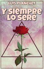 Y Siempre Lo Sere (L(G)BT+) by LuisPlanchet