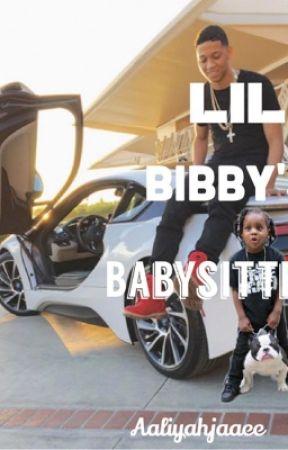 Lil Bibby'S Babysitter by aaliyahjaaee