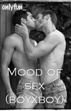 Mood of sex (boyxboy) by onlyfun_
