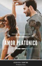 Amor Platônico ( ENTRANDO EM REVISÃO) - Livro completo by M1st3rius