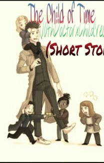 10th Doctor X Child!Reader θThe Child Of Timeθ - ThebookDoctor1