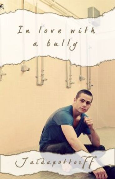 In Love with a Bully (I.L.w.a.B.) - Dylan O'Brien