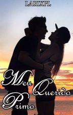 Meu Querido Primo - Livro 4 by Larixpl