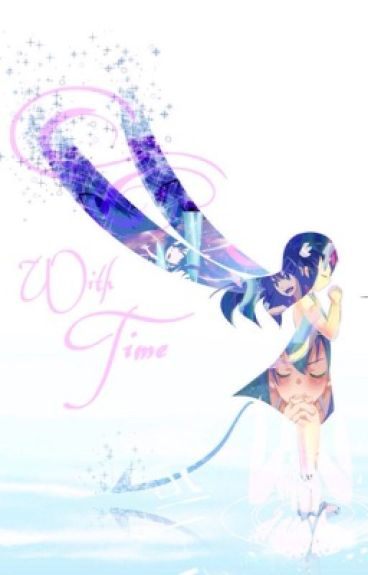 With Time {Wendy Marvell Fanfic}