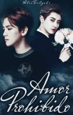 Amor Prohibido [ChanBaek] (SIN CORREGIR) by NinnaWu