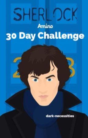 Sherlock 30 Day Challenge by dark-necessities