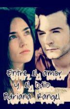 Entre el Amor Y el Odio by adricrp