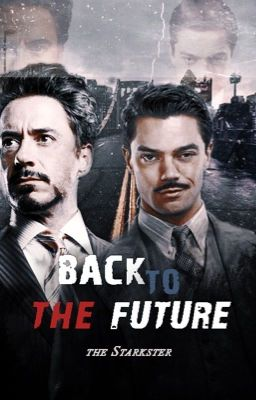 Back To The Future - TheStarkster - Wattpad