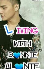 Living with Ronnie Alonte(Fanfiction) COMPLETED by Aya_cel