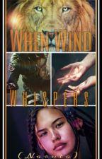 When Wind Whispers (Naruto) by HelloIAmShooga