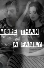 More Than A Family (Raura) by Jenniferalc12