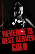 Revenge is better served cold by ellendegeneresfan