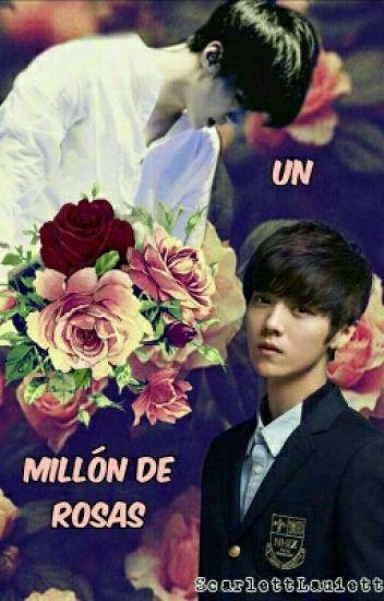 Un Millón De Rosas [ HanHun/Lubaek]
