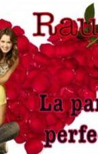 Raura la pareja perfecta by graciela_Lynch