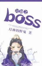 Kế hoạch chi boss - Nguyệt Thần Dã Quỷ by lamdubang