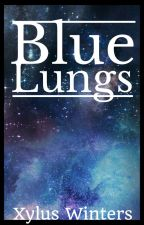Blue Lungs by XylusWinters