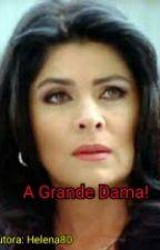 A Grande Dama! by VictoriaRuffoEvora