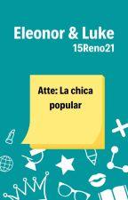 El Chico Friki y La Chica Popular #Wattys2016 by 15Reno21