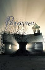 Paranoia by ProveYouWrong
