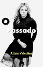 O Passado by aldria-valentine