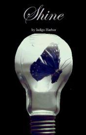 Shine by IndigoHarbor