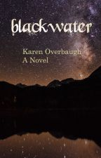 Blackwater by GardenSandwitch