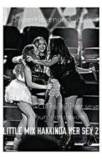 Little Mix Hakkında Her Şey 2 by perriesenaedwards