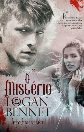 O Mistério de Logan Bennet.