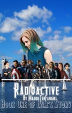 Radioactive (An Avengers Fanfic) by MaddieTehFangirl