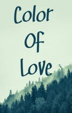 Color Of Love  by AngelPutri100