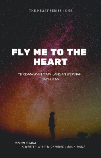 Fly Me to the Heart