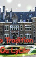 La Tradition Du Lycée by Sayaxx