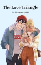 The Love Triangle - Percabeth by booklover_6000