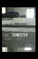 Love 1 Semester [Hiatus] > ssw.pcy by imcreeping