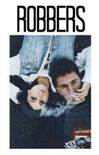 Robbers  -malik by -palehickeys