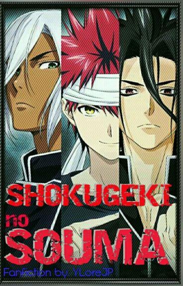 Shokugeki No Souma (Fanfiction)