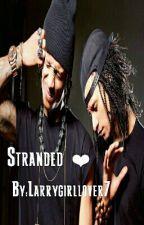 Stranded by Larrygirllover7