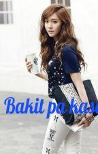 BAkit pa kase :<< ( one shot ) by unknownGirl143