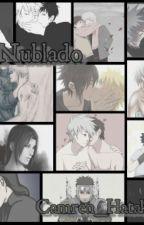 """Nublado """"A Maldição Uchiha"""" (Em Revisão)  by Namjin_Hatake"""