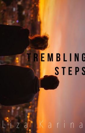 Trembling Steps by loozeey