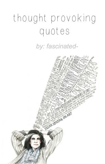 Thought-Provoking Quotes