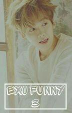 EXO FUNNY [3] by _XXXIXXX_