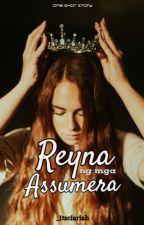 Reyna ng mga Tangang Assumera( One Shot Story) by Ciariah_Angels