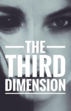 The Third Dimension  by Natalie2090