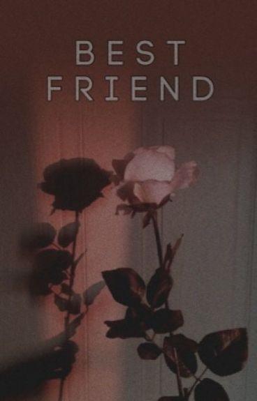 best friend • zauren