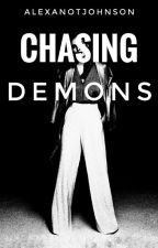 Chasing Demons by AlexanotJohnson