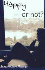 Happy or not? || Luke Hemmings ✔ by TheSecretLoveMessage