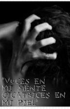 """""""Voces en mi mente cicatrices en mi pel"""" by AbrilJaquiimorishima"""